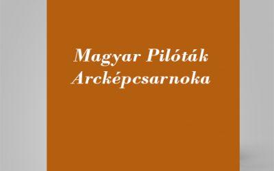 Magyar Pilóták Arcképcsarnoka
